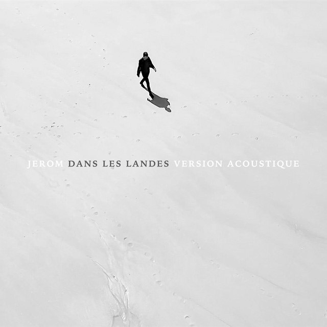 JEROM - Single Dans les landes (Version acoustique)